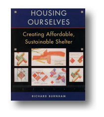 Housing Ourselves: Creating Affordable, Sustainable Shelter