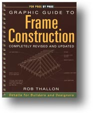 Cover, Graphic Guide to Frame Construction: Details for Builders and Designers (updated)