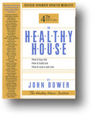 Cover, The Healthy House : How to Buy One How to Build One  How to Cure a Sick One (4th Ed)