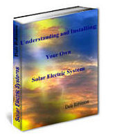 Cover, Understanding and Installing Your Own Solar Electric System